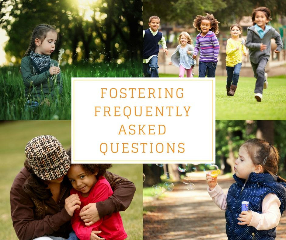 fostering frequently asked questions