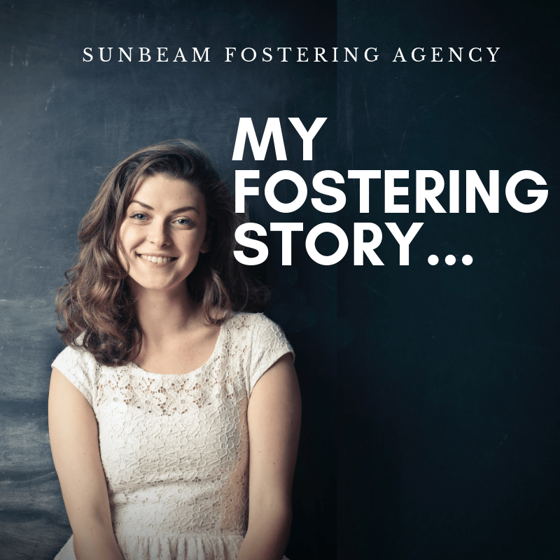 My Fostering Story