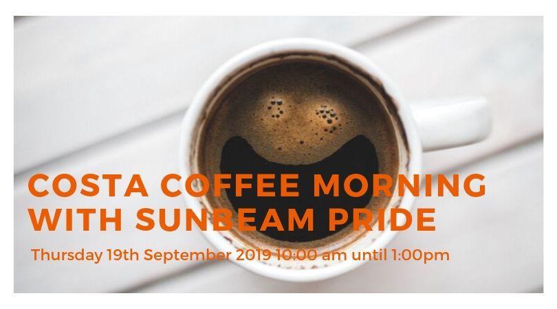 costa coffee morning with sunbeam pride