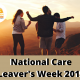 National Care Leaver Week 2019